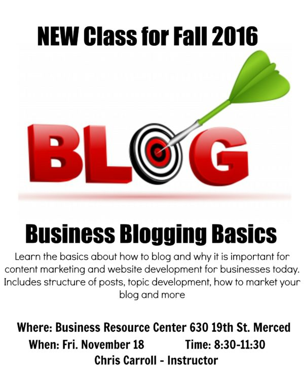 Learn Business Blogging Basics in Merced, CA |connectlinglocalbusiness.com