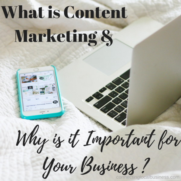 What is Content Marketing and Why is it Important for Your Business