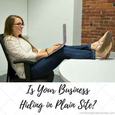 Is Your Business Hiding in Plain Site?
