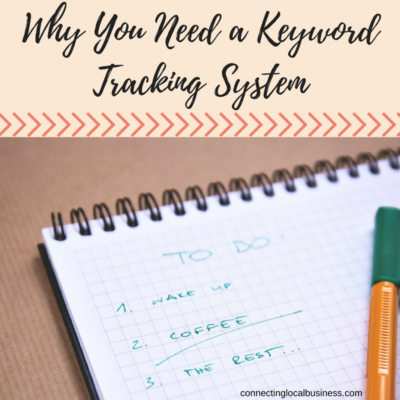 Why You Need a Keyword Tracking System